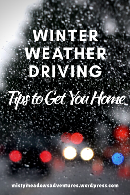Winter Weather Driving Tips to get Home